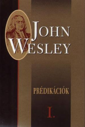 John Wesley: Prédikációk II.